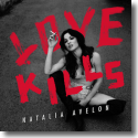 Cover:  Natalia Avelon - Love Kills