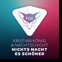 Cover:  Kristian König & Nachtschicht - Nichts macht es schöner