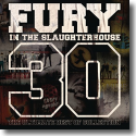 Cover:  Fury In The Slaughterhouse - 30 - The Ultimate Best of Collection
