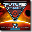 Cover:  Future Trance 79 - Various Artists