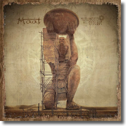 Cover: MAAT - Monuments Will Enslave