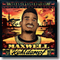 Cover:  Maxwell - Kohldampf