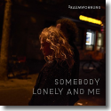 Cover: 2raumwohnung - Somebody Lonely And Me