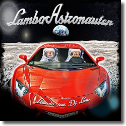 Cover: Lowolo & DJ Low - Lamboastronauten