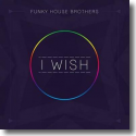 Cover:  Funky House Brothers - I Wish