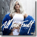 Cover: Bebe Rexha - All Your Fault: Pt. 1