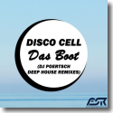 Cover:  Disco Cell - Das Boot (DJ Poertsch Deep House Remixes)