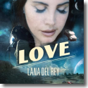 Cover: Lana Del Rey - Love