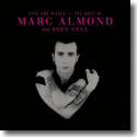 Cover: Marc Almond - Hits And Pieces - The Best Of Marc Almond And Soft Cell