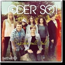 Cover: ODER SO! - Taschen voll Gold
