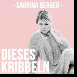 Cover: Sabrina Berger - Dieses Kribbeln