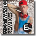 Cover: Steve Es - Most Wanted (The Remixes)