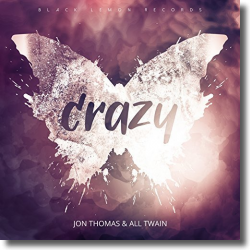 Cover: Jon Thomas & All Twain - Crazy