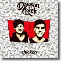 Cover:  Dawson & Creek - Chicken