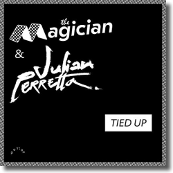 Cover: The Magician & Julian Perretta - Tied Up