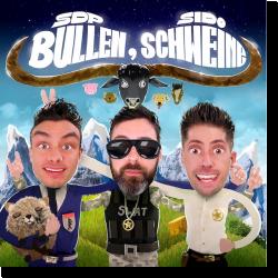 Cover: SDP feat. Sido - Bullen, Schweine