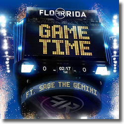 Cover: Flo Rida feat. Sage The Gemini - Game Time
