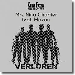 Cover: Mrs. Nina Chartier feat. Mazon - Verloren