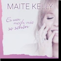 Cover: Maite Kelly - Es war noch nie so schön