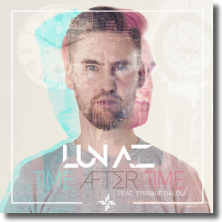 Cover: Lunaz feat. Frankie Balou - Time After Time