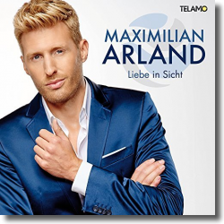 Cover: Maximilian Arland - Liebe in Sicht