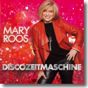 Cover: Mary Roos - Discozeitmaschine