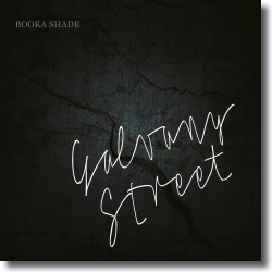Cover: Booka Shade - Galvany Street