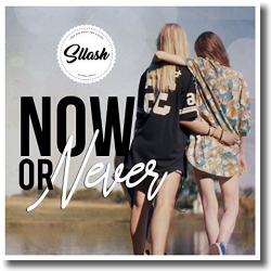 Cover: Sllash - Now Or Never