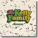 Cover: The Kelly Family - Nanana