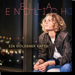 Cover: Ella Endlich - Ein goldener Käfig