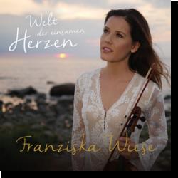 Cover: Franziska Wiese - Welt der einsamen Herzen