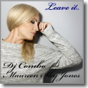 Cover:  DJ Combo & Maureen Sky Jones - Leave It