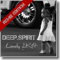Cover:  Deep.Spirit - Lonely 2K17 (Remix Edition)