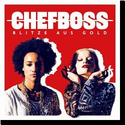 Cover: Chefboss - Blitze aus Gold