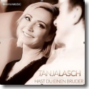Cover:  Tanja Lasch - Hast du einen Bruder