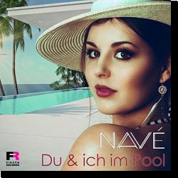 Cover: Navé - Du und ich im Pool