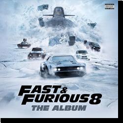 Cover: Fast & Furious 8: The Album - Original Soundtrack