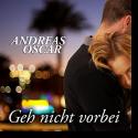 Cover:  Andreas Oscar - Geh nicht vorbei
