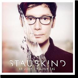 Cover: Staubkind - An jedem einzelnen Tag