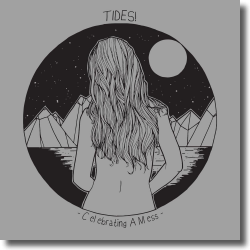 Cover: Tides! - Celebrating A Mess