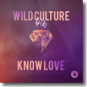 Cover:  Wild Culture feat. Chu - Know Love