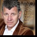 Cover: Semino Rossi - Wir sind im Herzen jung