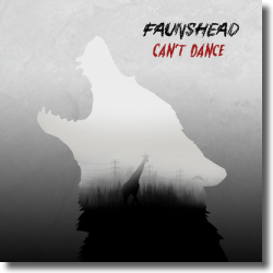 Cover: Faunshead - Can't Dance