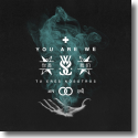 Cover:  While She Sleeps - You Are We