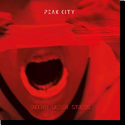 Cover: Peak City - Endlich wieder Stress