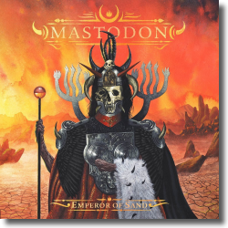 Cover: Mastodon - Emperor Of Sand
