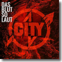 Cover:  City - Das Blut so laut