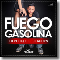 Cover:  DJ Polique feat. J. Lauryn - Fuego Gasolina