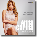 Cover: Anna-Carina Woitschack - Ich wollte nie dein Engel sein