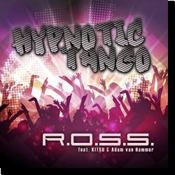 Cover: R.O.S.S. feat. Kitsu-Nee & Adam van Hammer - Hypnotic Tango